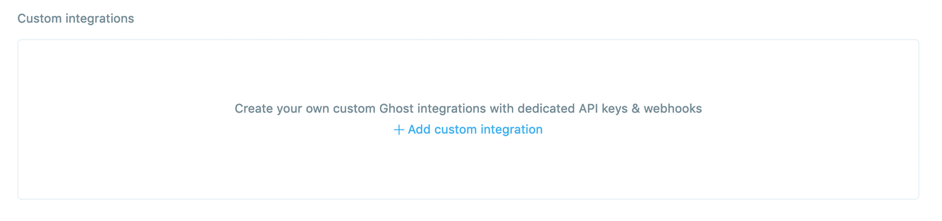 Add new Ghost Custom integrations